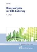 Übungsaufgaben zur DRG Kodierung