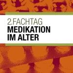 2. Fachtag Medikation im Alter