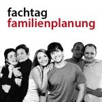 Fachtag Familienplanung