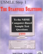 USMLE Step 1 : The Stanford Solutions