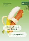 Hoffmann, Koller, Kreuter: Ernährung, Kranken- und Diätkost für Pflegeberufe