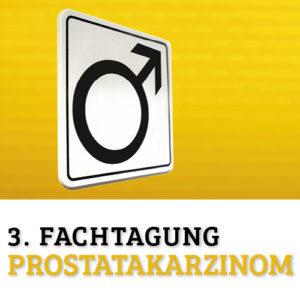 3. Fachtagung Prostatakarzinom 2015