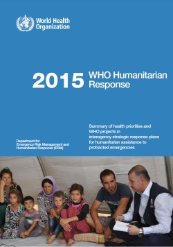 2015-WHO-World-Health-Organisation-Humanitarian-Response-Report