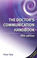 The Doctor's Communication HandbookFifth Edition